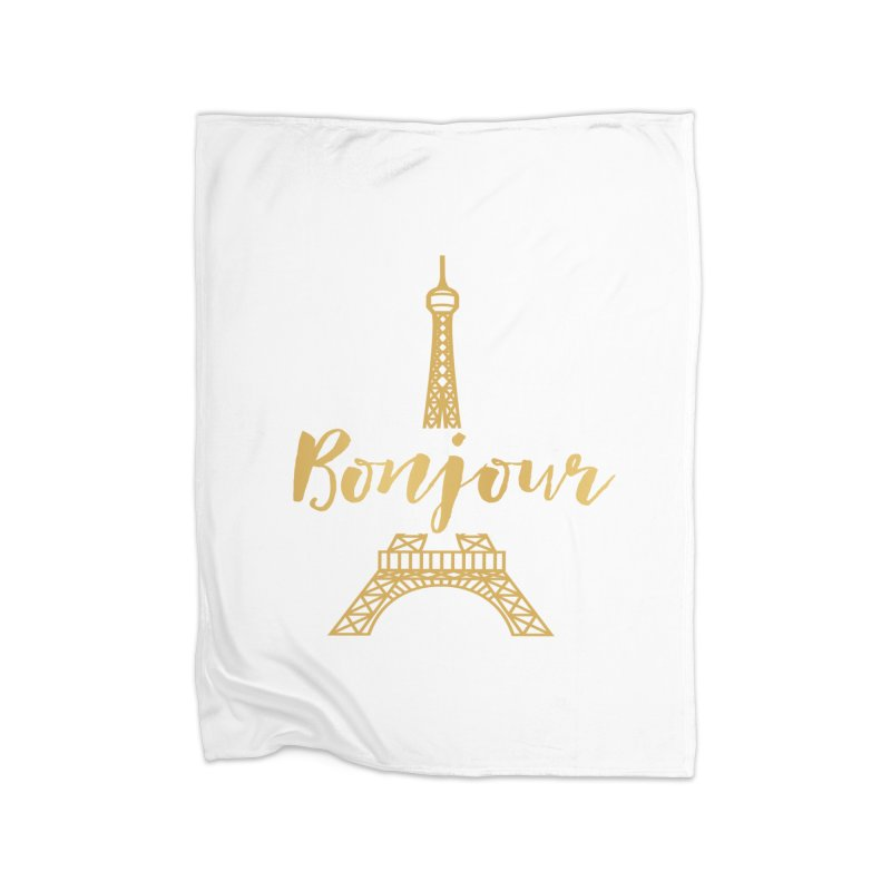 BONJOUR! EIFFEL TOWER Home Fleece Blanket Blanket by IF Creation's Artist Shop