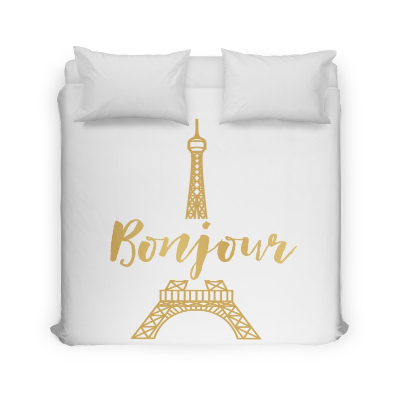 BONJOUR! EIFFEL TOWER Home Duvet by IF Creation's Artist Shop