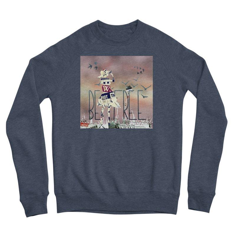 Be Free Women's Sponge Fleece Sweatshirt by IF Creation's Artist Shop