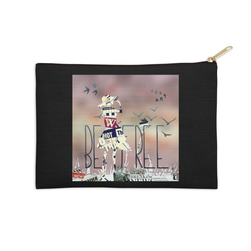Be Free Accessories Zip Pouch by IF Creation's Artist Shop