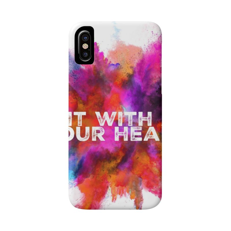 Do it with all your heart Accessories Phone Case by IF Creation's Artist Shop