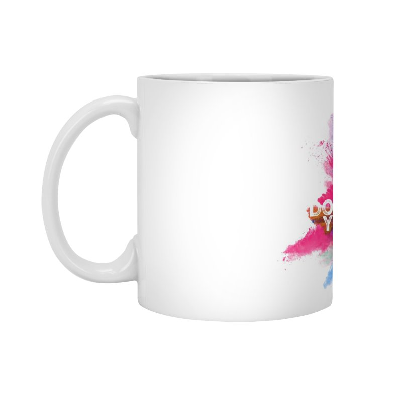 Do it with all your heart Accessories Mug by IF Creation's Artist Shop