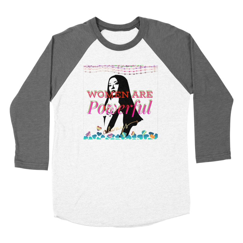 Women are powerful Women's Longsleeve T-Shirt by IF Creation's Artist Shop