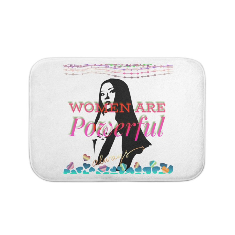 Women are powerful Home Bath Mat by IF Creation's Artist Shop