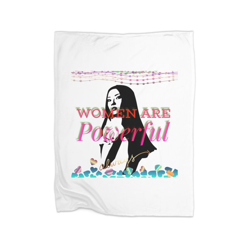 Women are powerful Home Fleece Blanket Blanket by IF Creation's Artist Shop