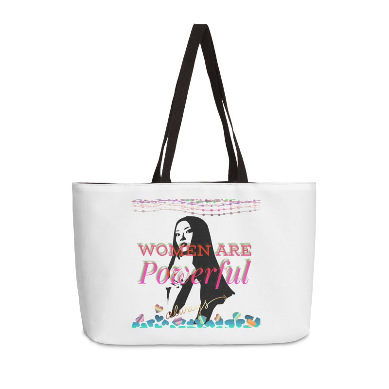 Women are powerful Accessories Weekender Bag Bag by IF Creation's Artist Shop