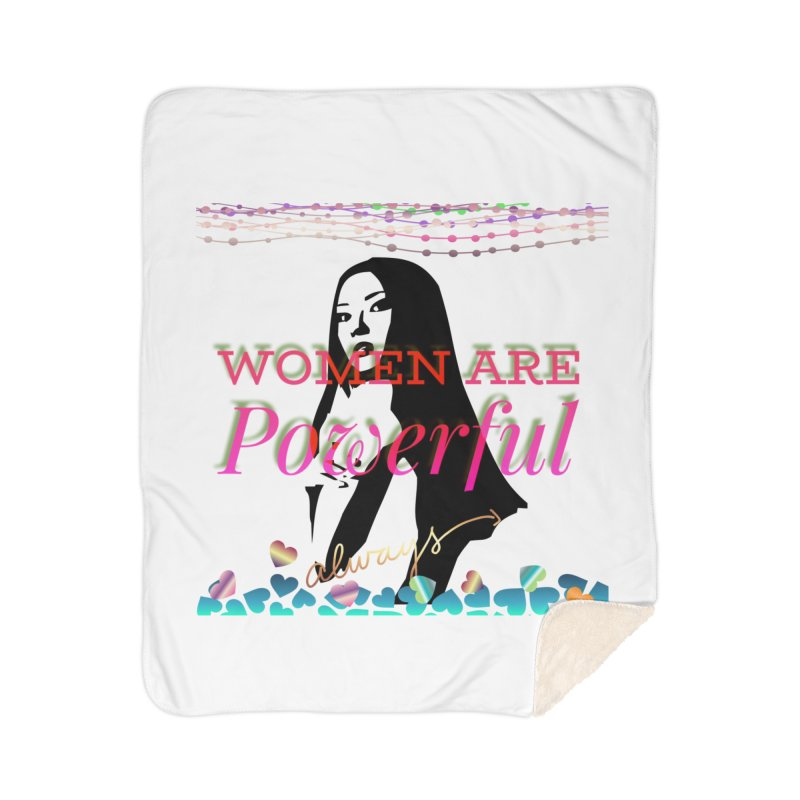 Women are powerful Home Sherpa Blanket Blanket by IF Creation's Artist Shop