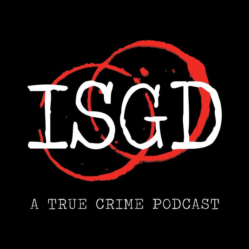 ISGD Apparel by I Said God Damn! Podcast