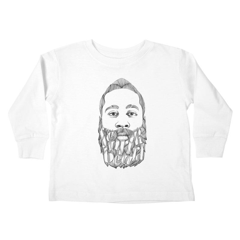 FEAR THE BEARD Kids Toddler Longsleeve T-Shirt by ISMAILKOCABAS's Artist Shop