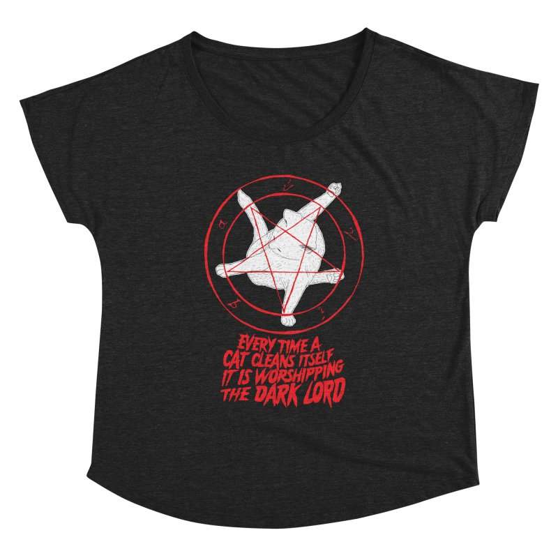 Every Time A Cat Cleans Itself It Is Worshipping The Dark Lord Women's Scoop Neck by Iheartjlp