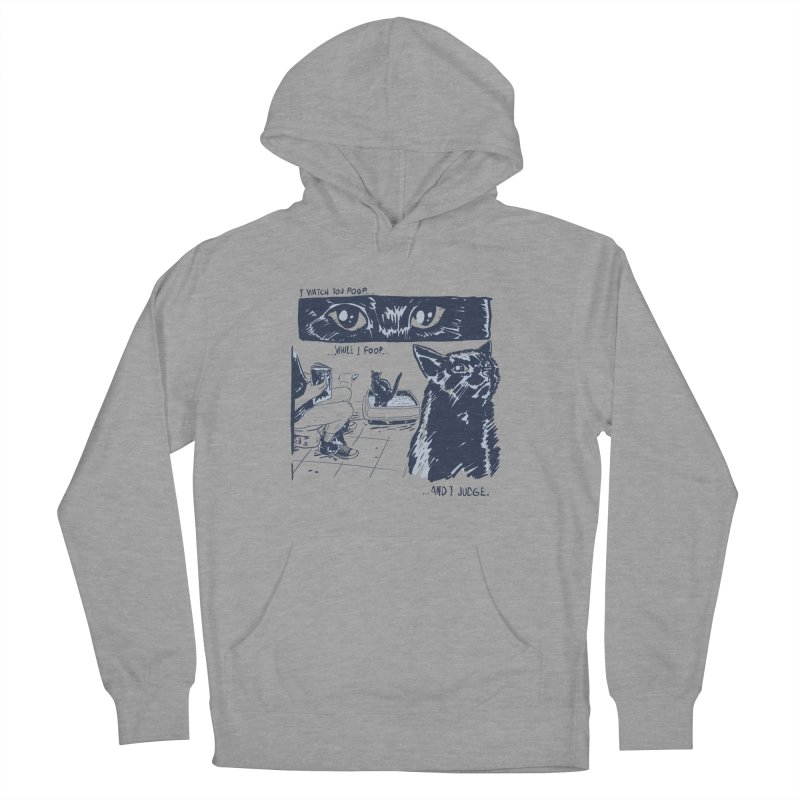 I Watch You Poop... Men's Pullover Hoody by Iheartjlp