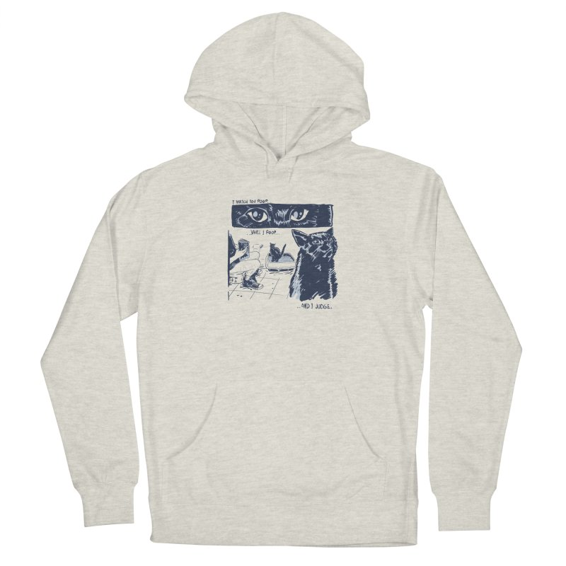 I Watch You Poop... Women's French Terry Pullover Hoody by Iheartjlp
