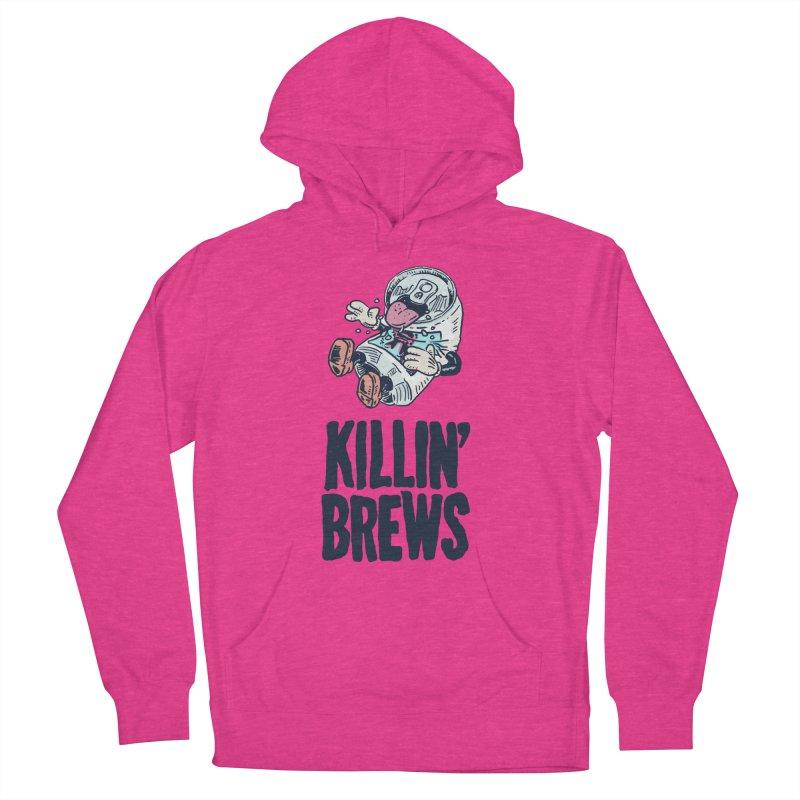 Killin' Brews Men's Pullover Hoody by Iheartjlp