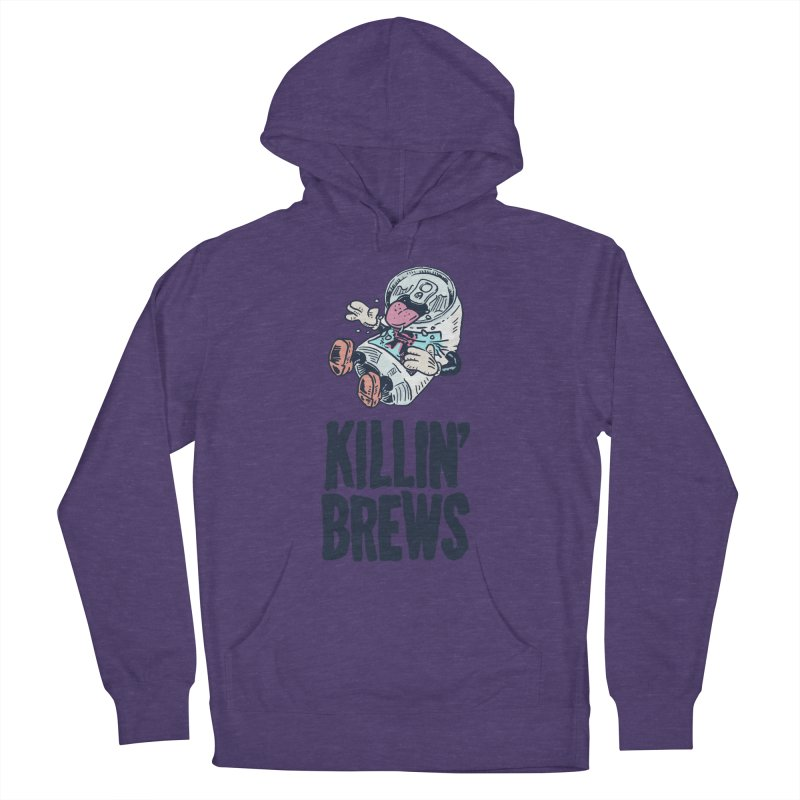 Killin' Brews Women's French Terry Pullover Hoody by Iheartjlp