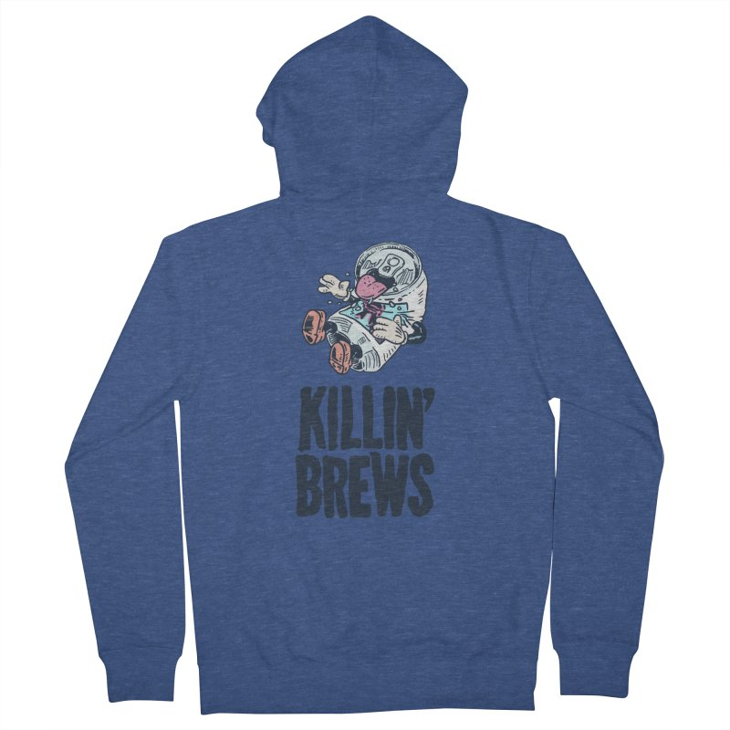 Killin' Brews Women's French Terry Zip-Up Hoody by Iheartjlp
