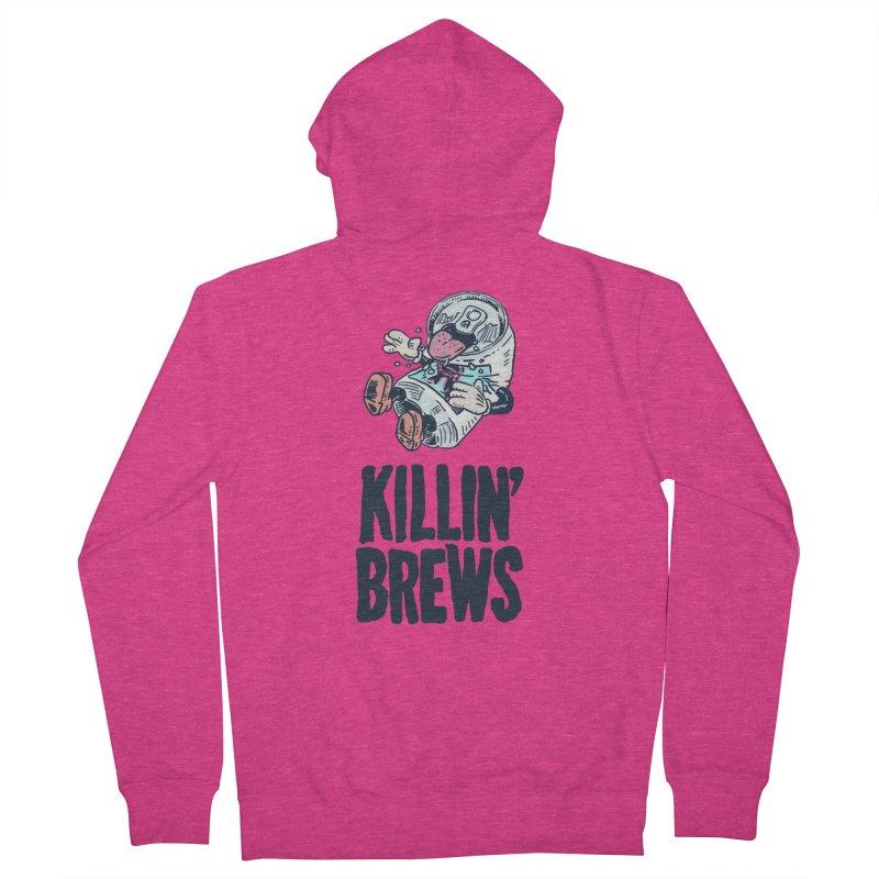 Killin' Brews Women's Zip-Up Hoody by Iheartjlp