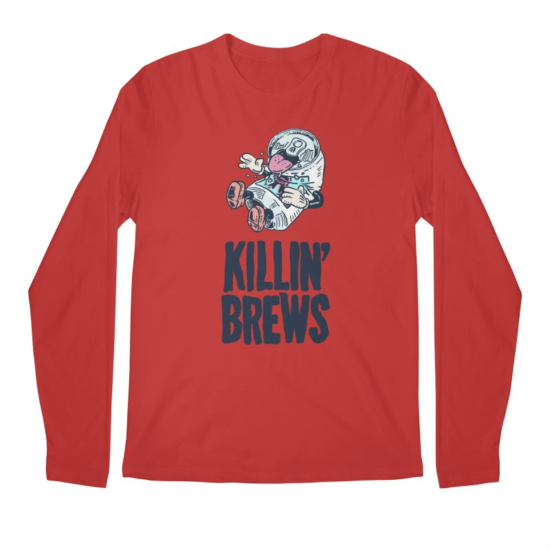 Killin' Brews Men's Regular Longsleeve T-Shirt by Iheartjlp