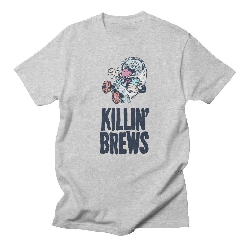Killin' Brews Men's Regular T-Shirt by Iheartjlp