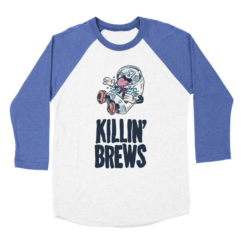 Killin' Brews Women's Baseball Triblend Longsleeve T-Shirt by Iheartjlp