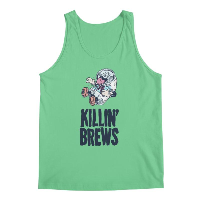 Killin' Brews Men's Regular Tank by Iheartjlp