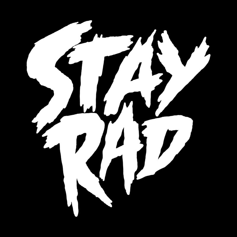 Stay Rad Women's V-Neck by Iheartjlp