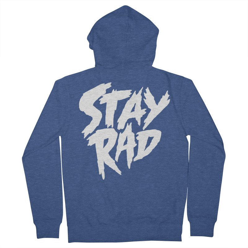 Stay Rad Women's Zip-Up Hoody by Iheartjlp