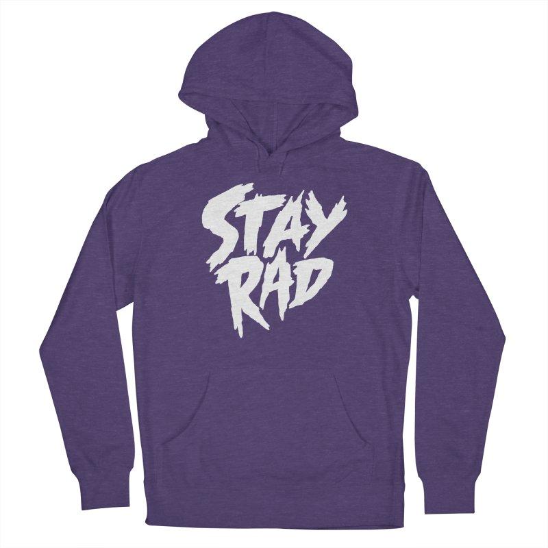 Stay Rad Women's Pullover Hoody by Iheartjlp