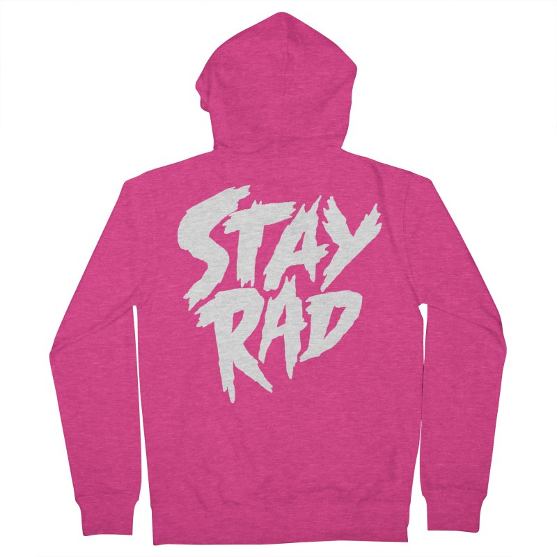 Stay Rad Women's French Terry Zip-Up Hoody by Iheartjlp
