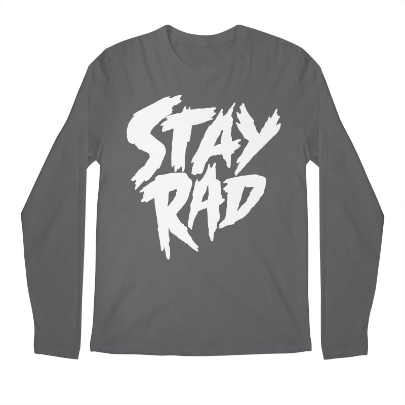 Stay Rad Men's Regular Longsleeve T-Shirt by Iheartjlp