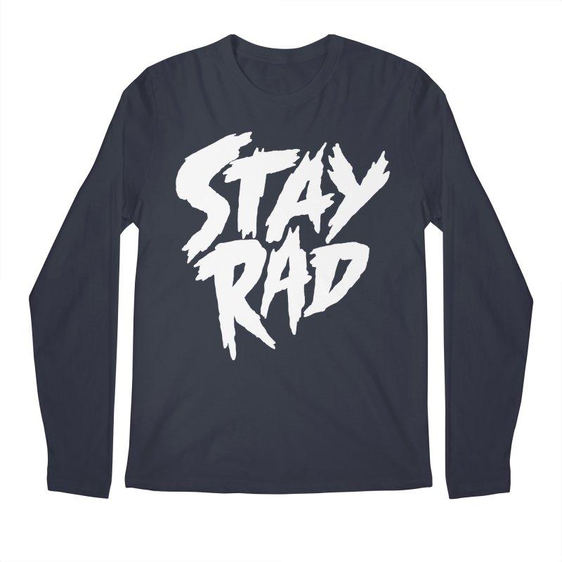 Stay Rad Men's Regular Longsleeve T-Shirt by Iheartjlp