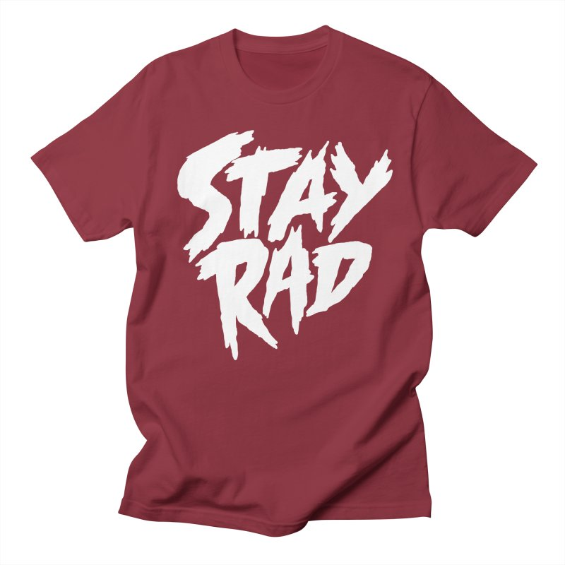 Stay Rad Men's Regular T-Shirt by Iheartjlp