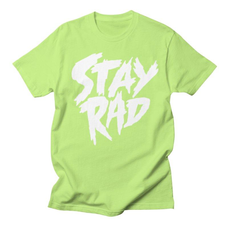 Stay Rad Men's T-Shirt by Iheartjlp