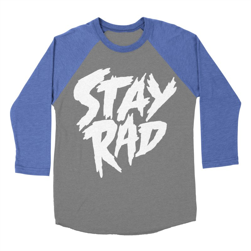 Stay Rad Women's Baseball Triblend Longsleeve T-Shirt by Iheartjlp