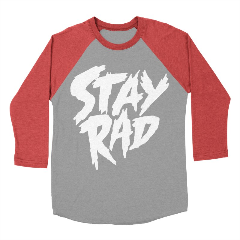 Stay Rad Women's Baseball Triblend T-Shirt by Iheartjlp