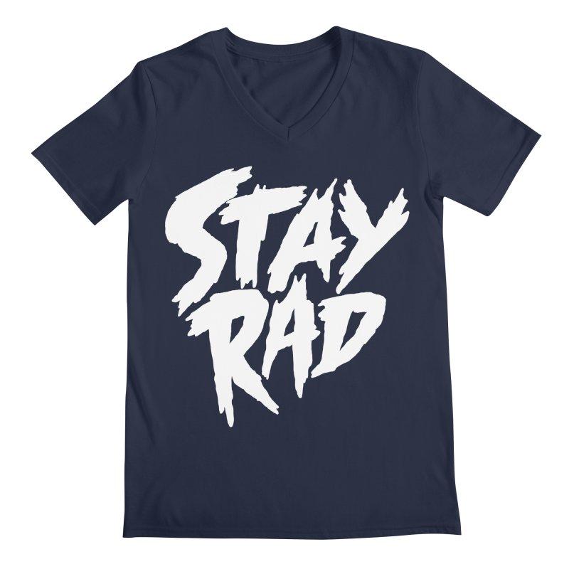 Stay Rad Men's Regular V-Neck by Iheartjlp