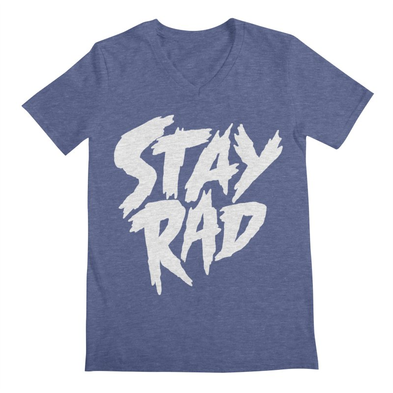 Stay Rad Men's V-Neck by Iheartjlp