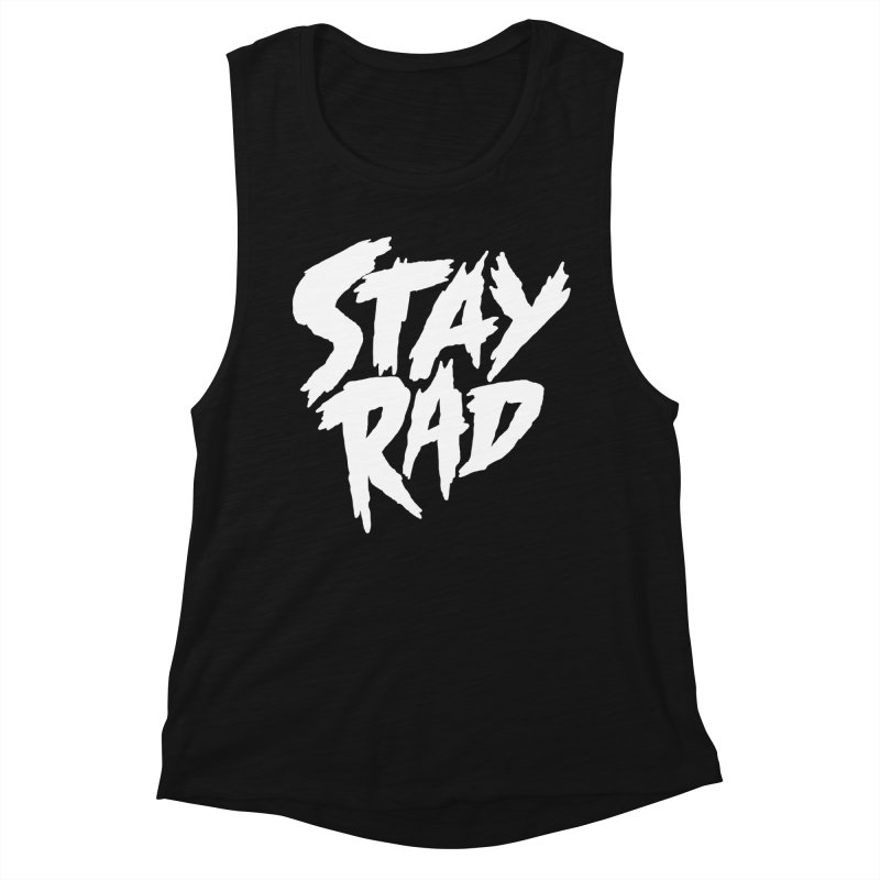 Stay Rad Women's Tank by Iheartjlp
