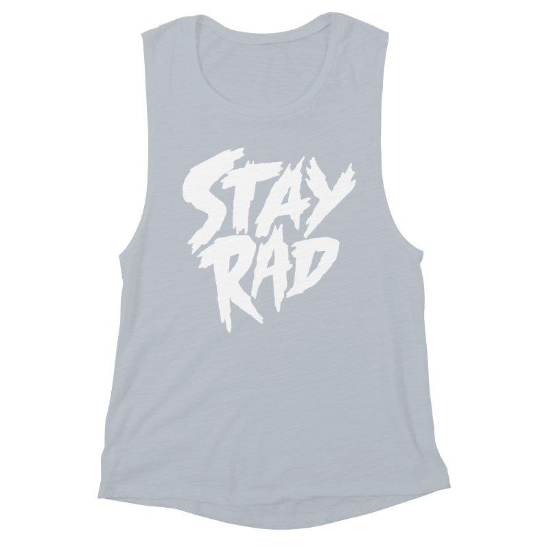 Stay Rad Women's Tank by Iheartjlp
