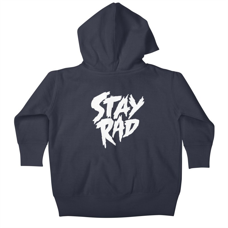 Stay Rad Kids Baby Zip-Up Hoody by Iheartjlp