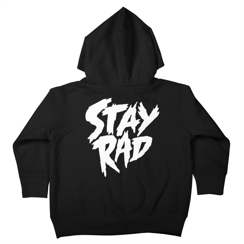Stay Rad Kids Toddler Zip-Up Hoody by Iheartjlp