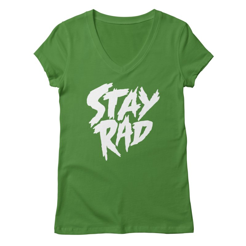 Stay Rad Women's Regular V-Neck by Iheartjlp