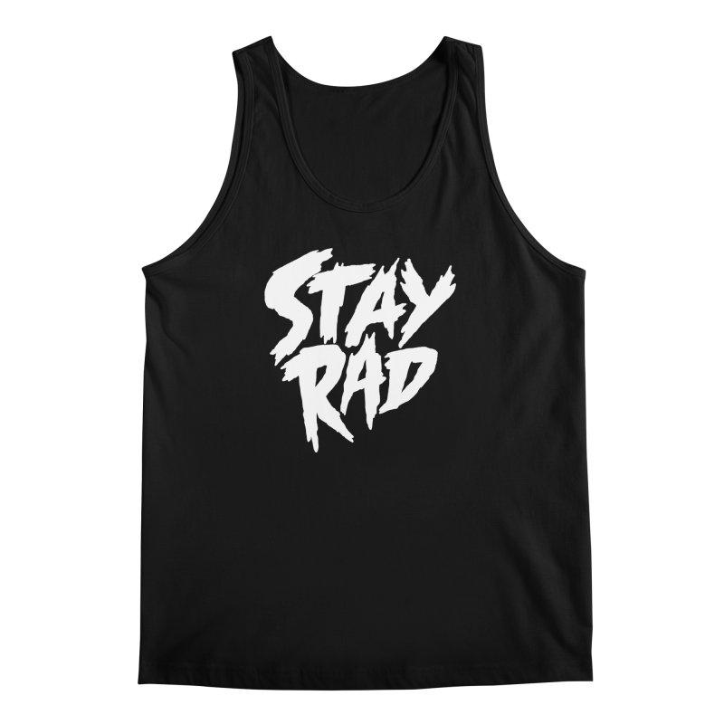 Stay Rad Men's Tank by Iheartjlp