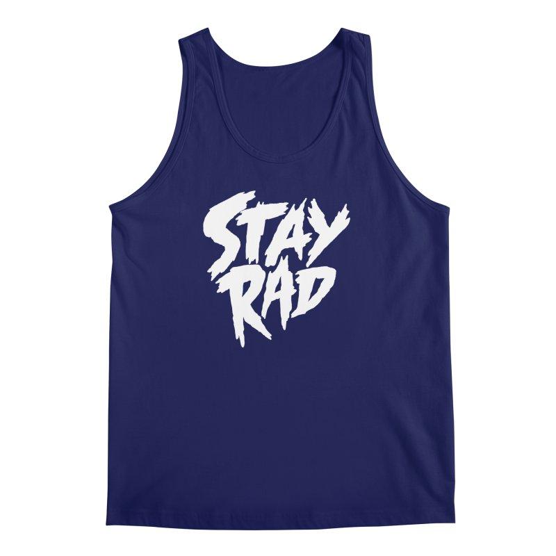 Stay Rad Men's Regular Tank by Iheartjlp