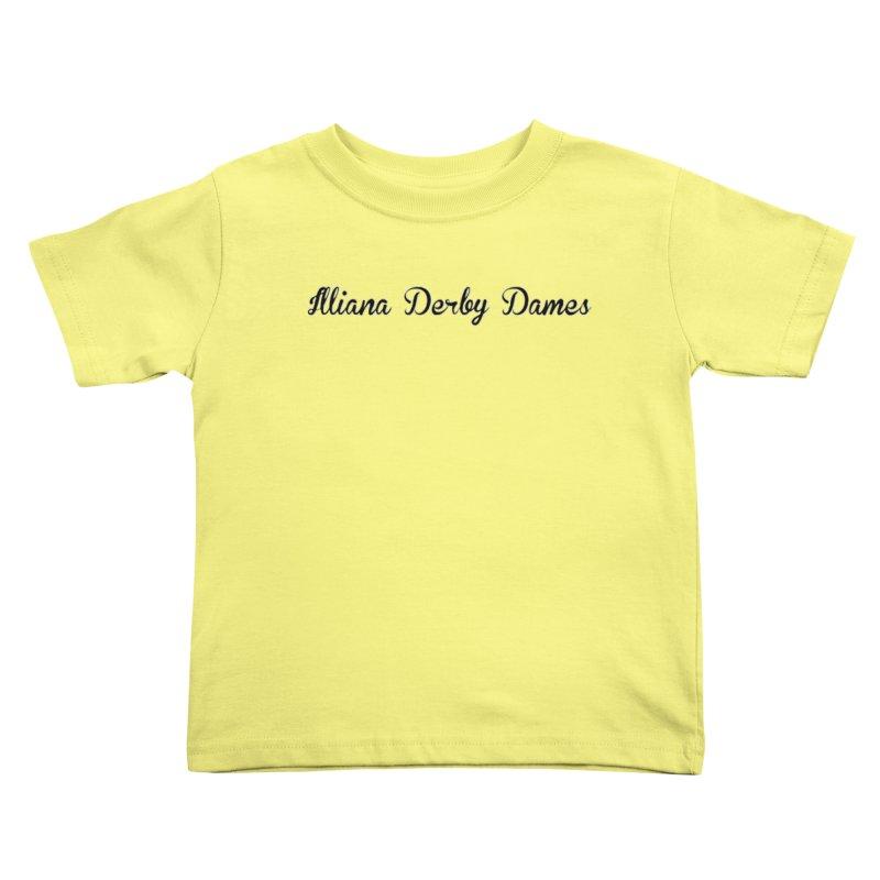 Black IDD script Kids Toddler T-Shirt by Illiana Derby Dames's Team Merch Shop