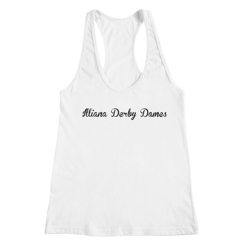 Black IDD script Women's Racerback Tank by Illiana Derby Dames's Team Merch Shop