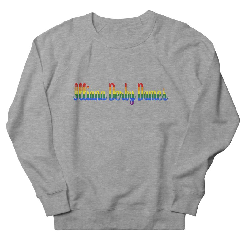Rainbow IDD Women's French Terry Sweatshirt by Illiana Derby Dames's Team Merch Shop