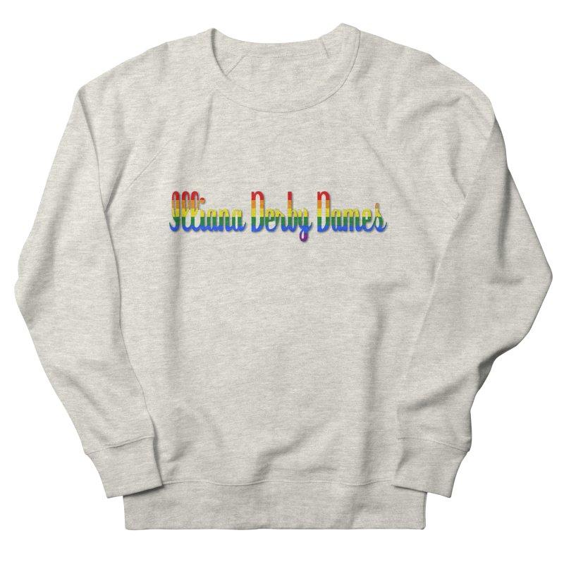 Rainbow IDD Women's Sweatshirt by Illiana Derby Dames's Team Merch Shop