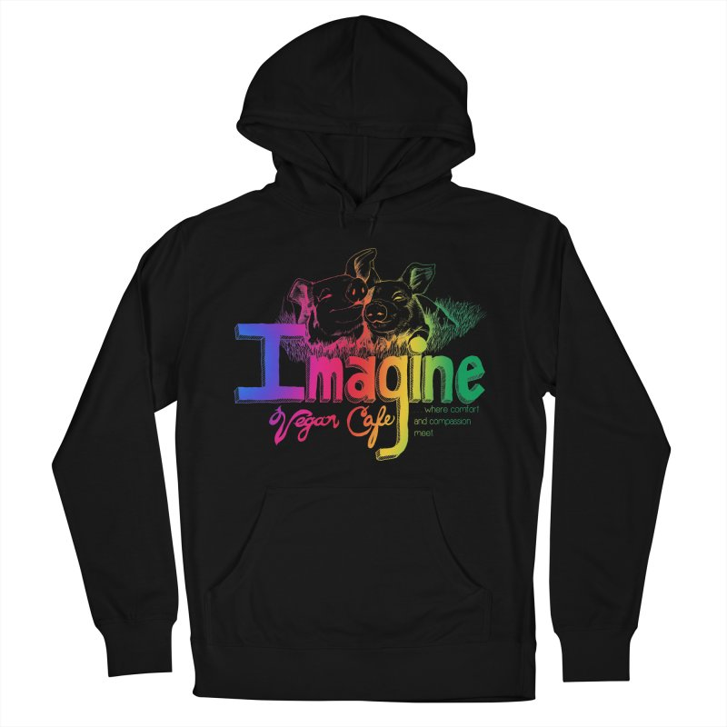 Imagine Rainbow Women's French Terry Pullover Hoody by Imaginevegancafe's Artist Shop