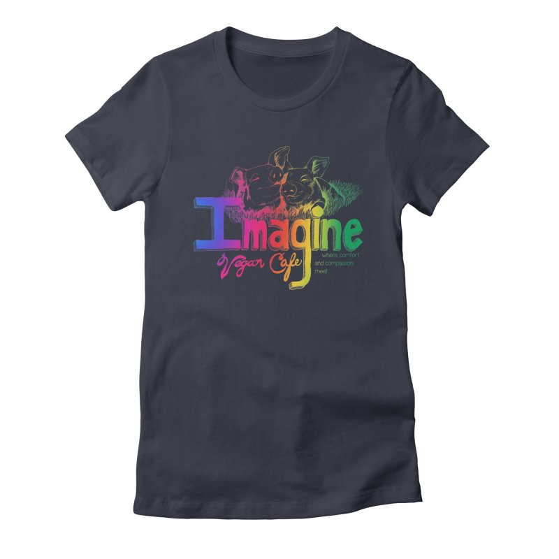 Imagine Rainbow Women's T-Shirt by Imaginevegancafe's Artist Shop