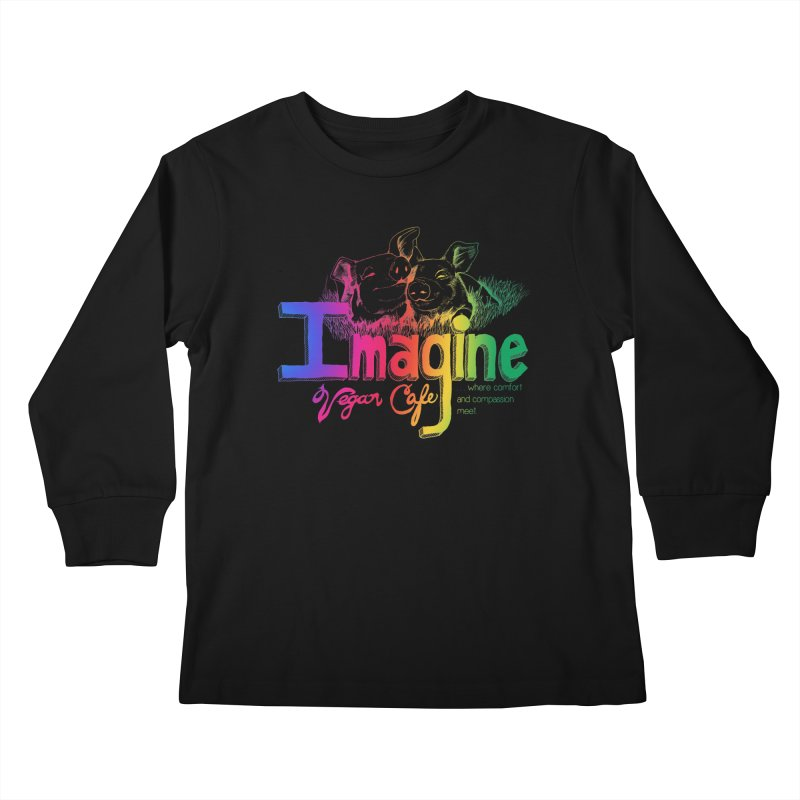 Imagine Rainbow Kids Longsleeve T-Shirt by Imaginevegancafe's Artist Shop